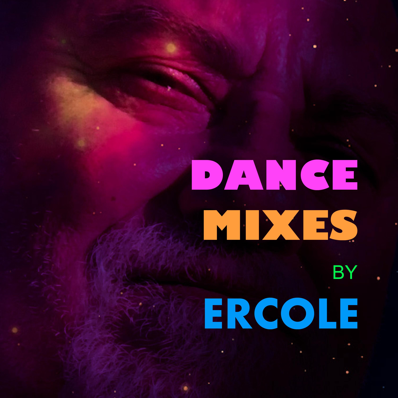 Ercole Dance Mixes